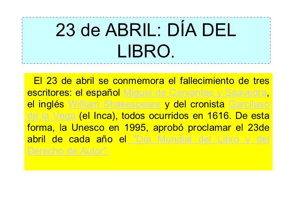 23 de ABRIL: DÍA DEL LIBRO.