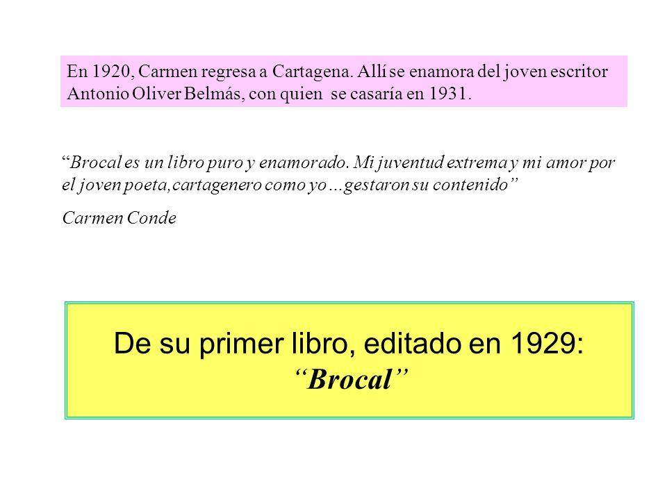 De su primer libro, editado en 1929: Brocal