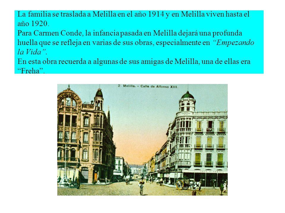 La familia se traslada a Melilla en el año 1914 y en Melilla viven hasta el año 1920.