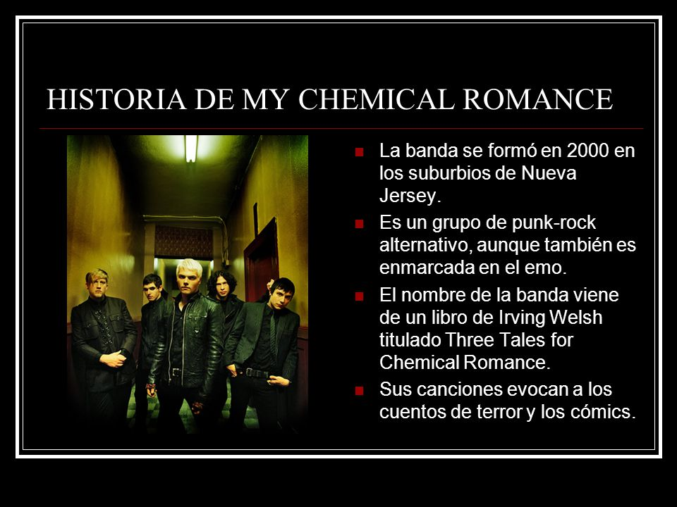 HISTORIA DE MY CHEMICAL ROMANCE