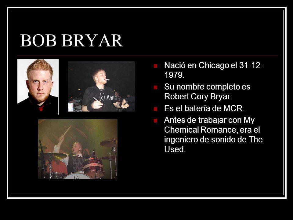 BOB BRYAR Nació en Chicago el 31-12-1979.