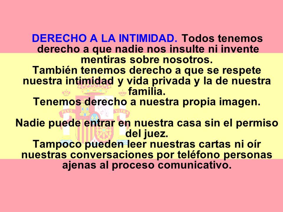 DERECHO A LA INTIMIDAD.