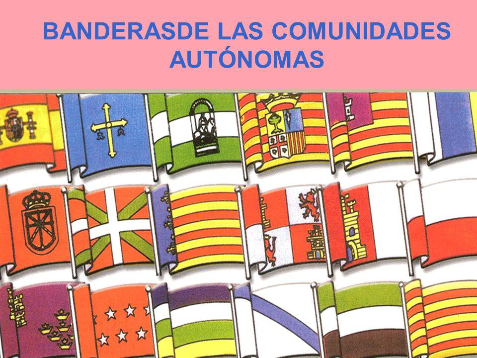 BANDERASDE LAS COMUNIDADES AUTÓNOMAS