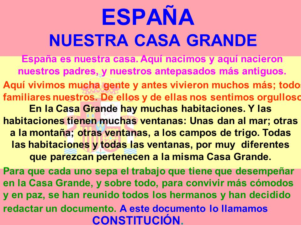 ESPAÑA NUESTRA CASA GRANDE