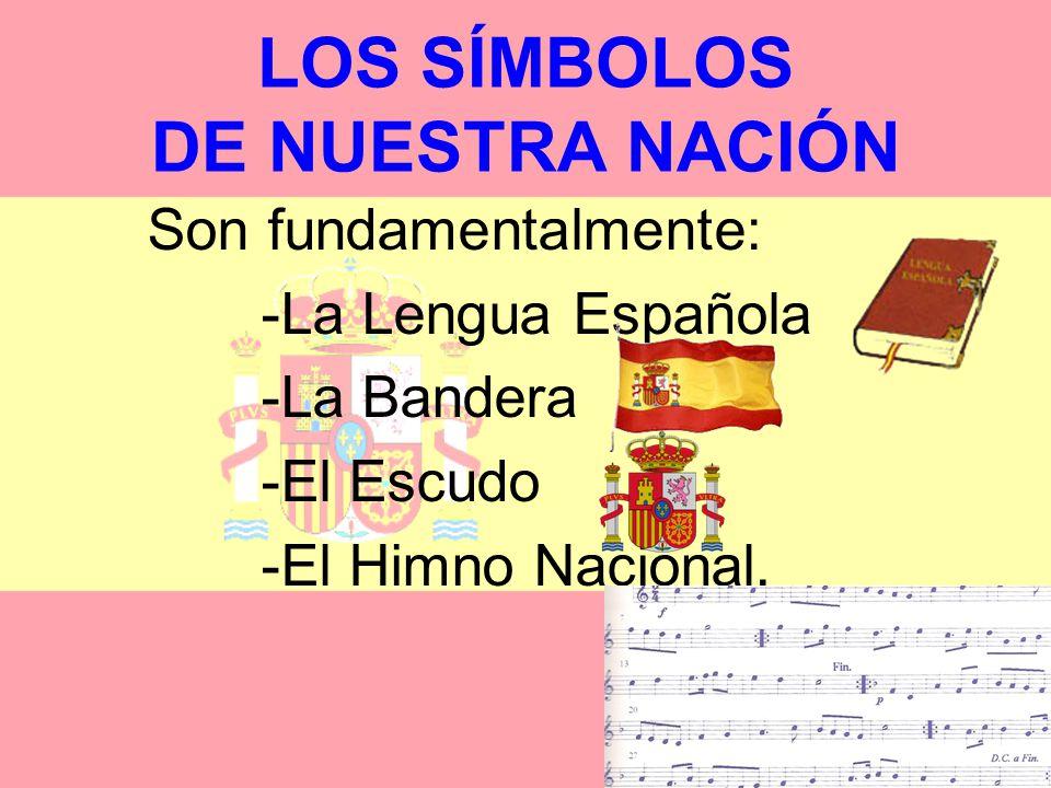 LOS SÍMBOLOS DE NUESTRA NACIÓN