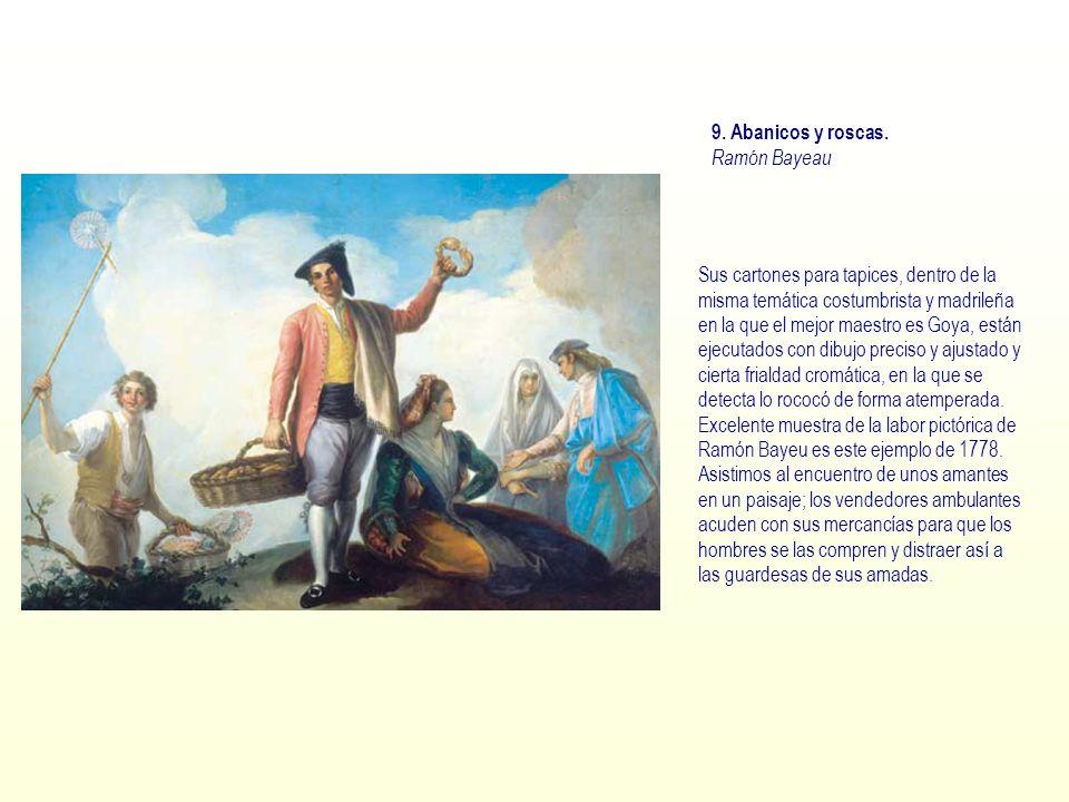 9. Abanicos y roscas. Ramón Bayeau.