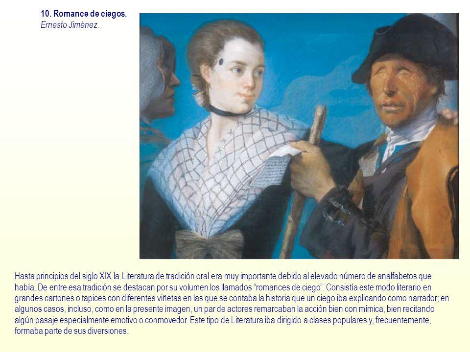 10. Romance de ciegos. Ernesto Jiménez.