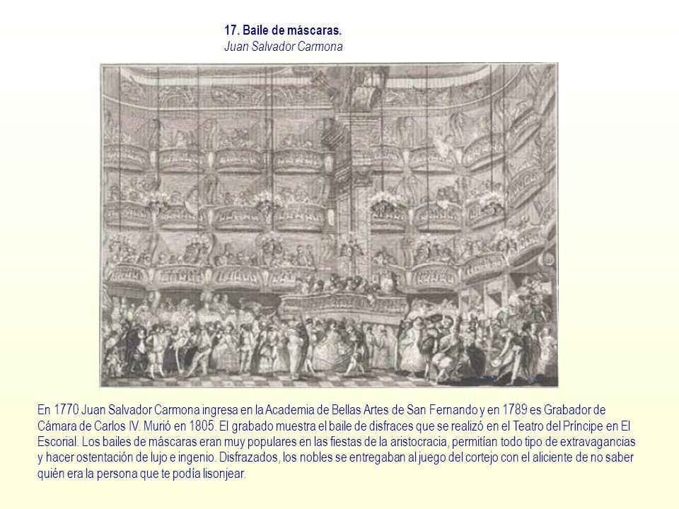 17. Baile de máscaras. Juan Salvador Carmona.