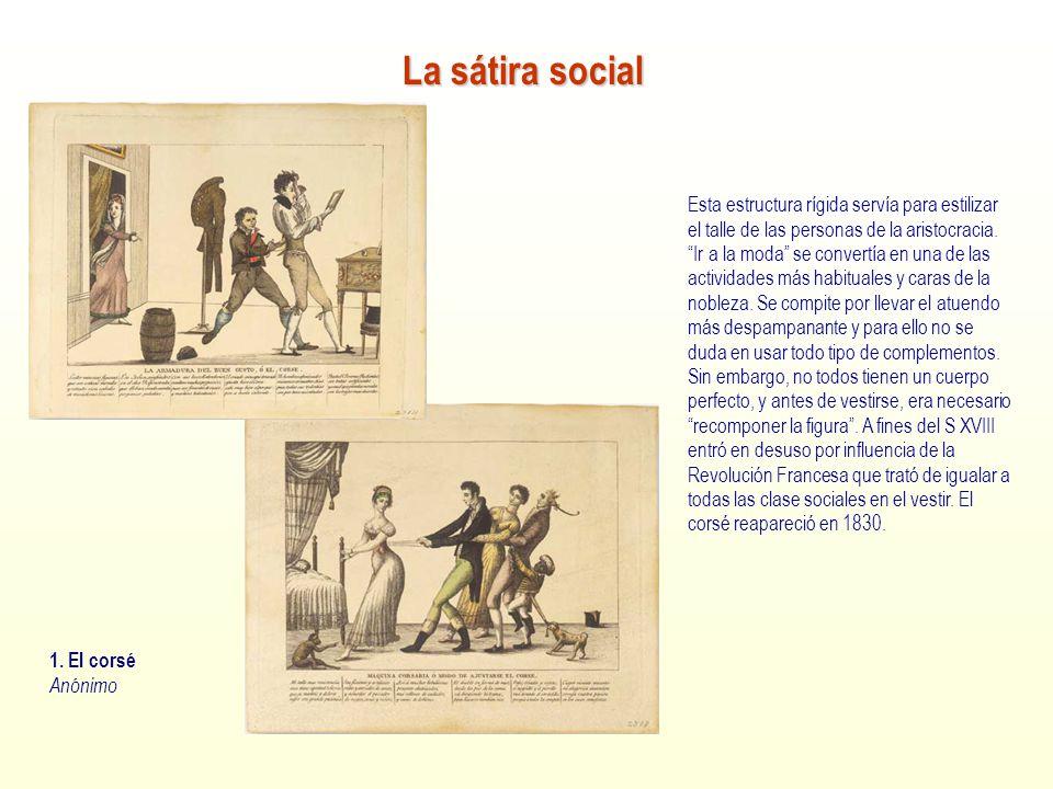 La sátira social 1. El corsé. Anónimo.