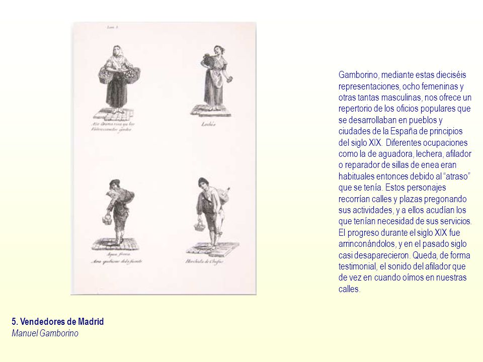 5. Vendedores de Madrid Manuel Gamborino.