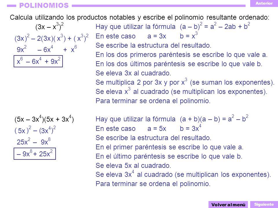 Hay que utilizar la fórmula (a – b)2 = a2 – 2ab + b2
