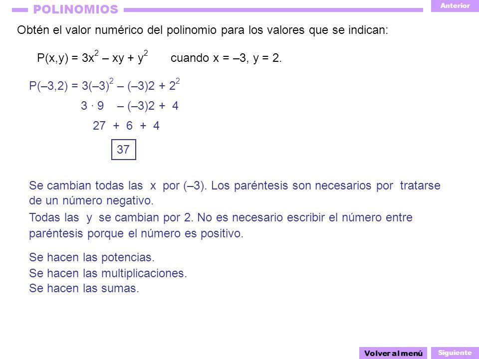 Obtén el valor numérico del polinomio para los valores que se indican: