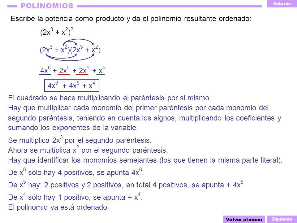 El cuadrado se hace multiplicando el paréntesis por si mismo.