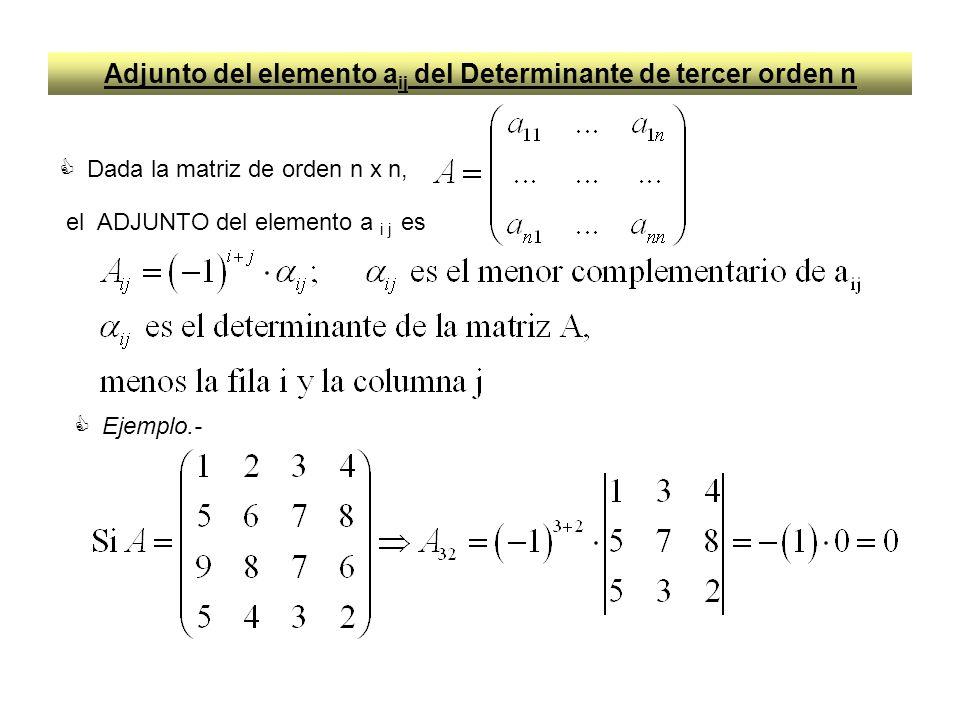 Adjunto del elemento aij del Determinante de tercer orden n