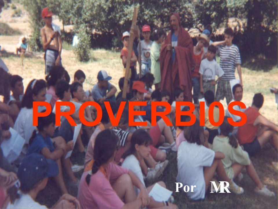 PROVERBI0S Por M R
