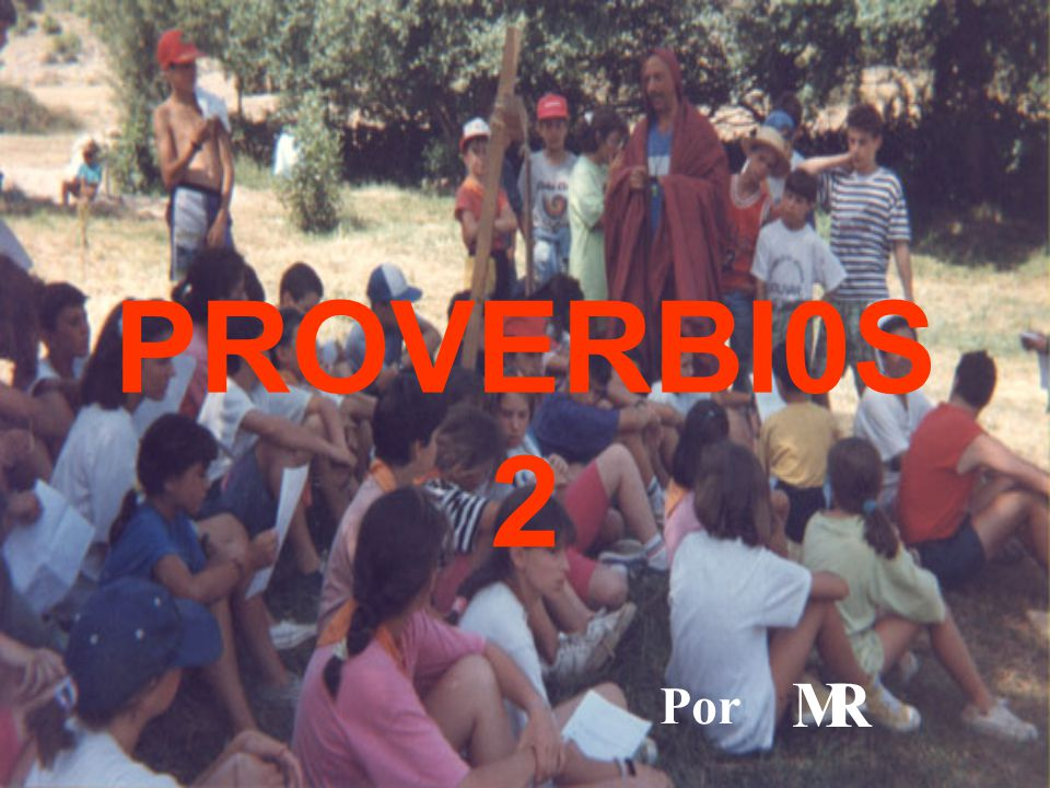 PROVERBI0S 2 Por M R