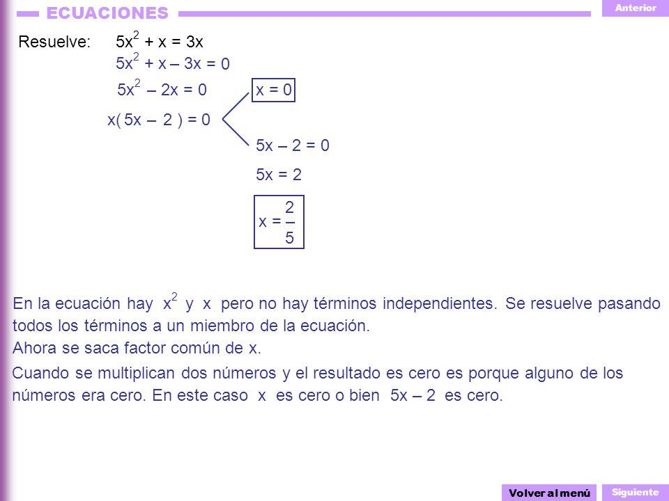 todos los términos a un miembro de la ecuación.