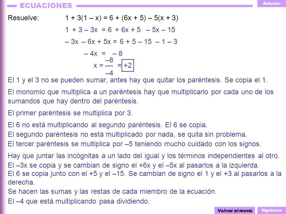 Resuelve: 1 + 3(1 – x) = 6 + (6x + 5) – 5(x + 3)