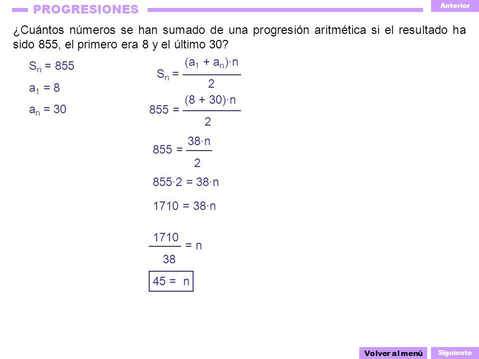 ¿Cuántos números se han sumado de una progresión aritmética si el resultado ha sido 855, el primero era 8 y el último 30