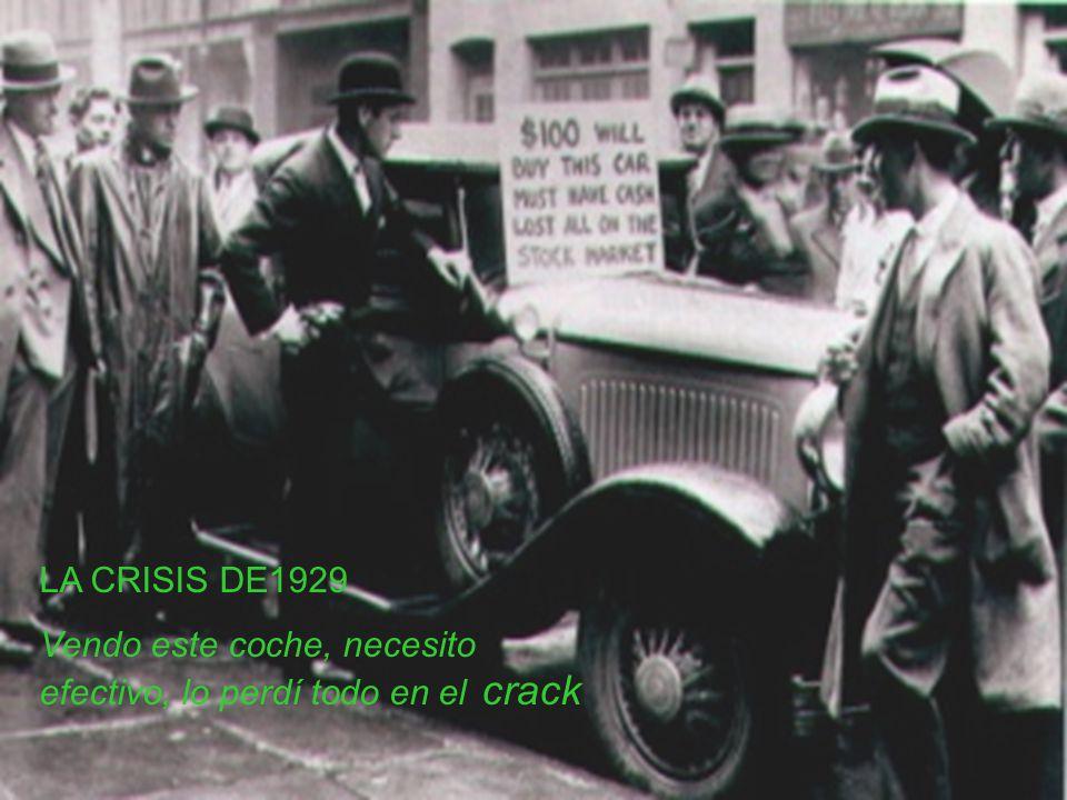 LA CRISIS DE1929 Vendo este coche, necesito efectivo, lo perdí todo en el crack