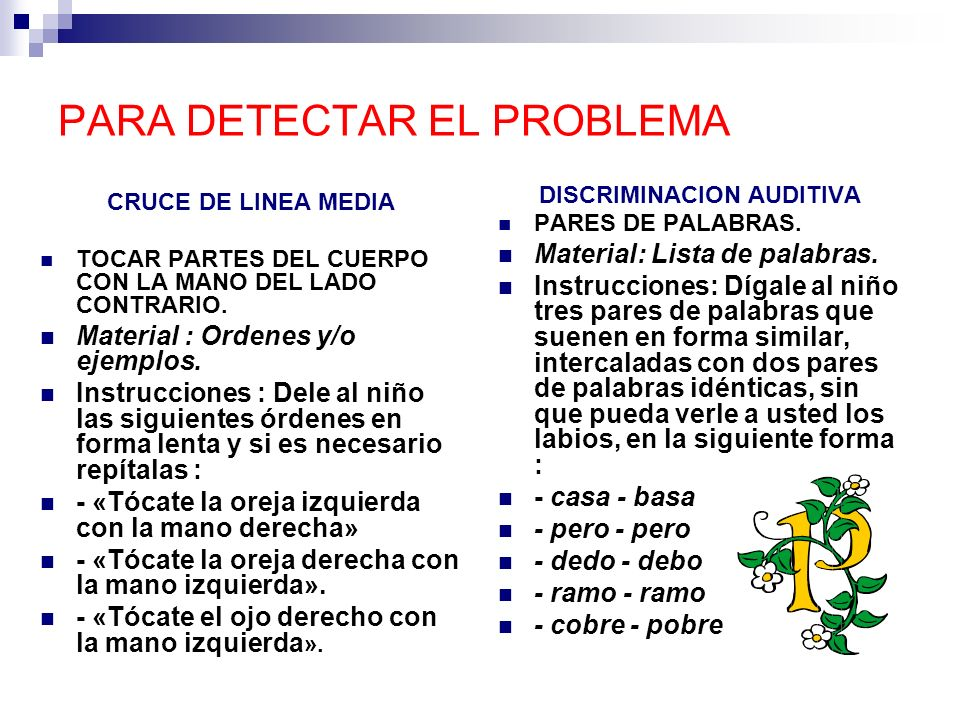 PARA DETECTAR EL PROBLEMA