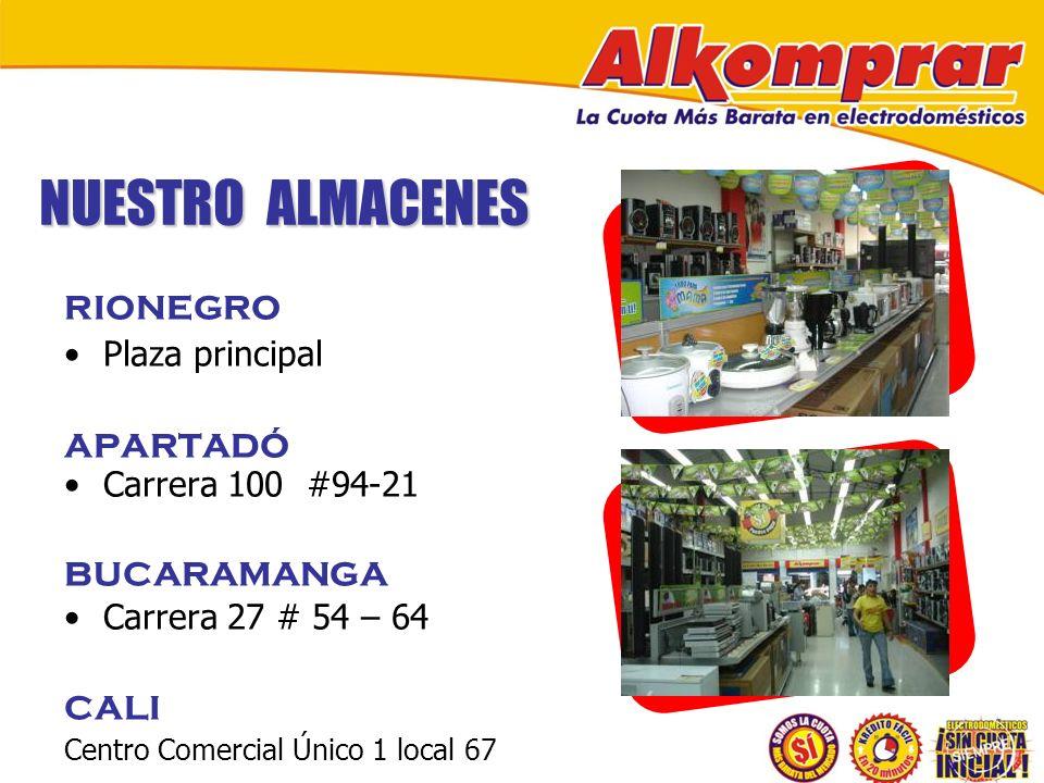 NUESTRO ALMACENES RIONEGRO Plaza principal APARTADÓ Carrera 100 #94-21