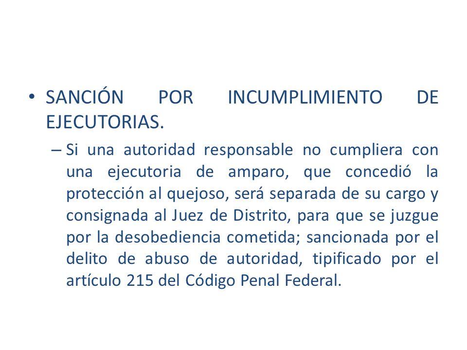 SANCIÓN POR INCUMPLIMIENTO DE EJECUTORIAS.