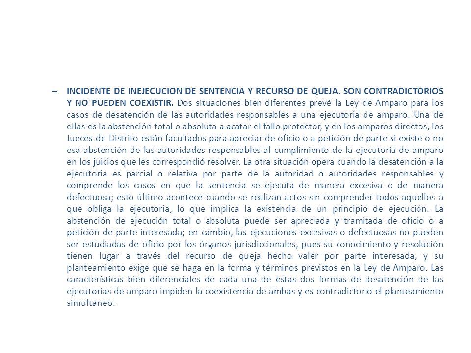 INCIDENTE DE INEJECUCION DE SENTENCIA Y RECURSO DE QUEJA