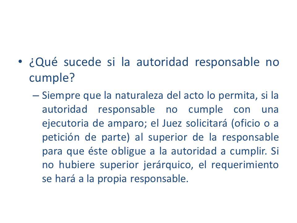 ¿Qué sucede si la autoridad responsable no cumple
