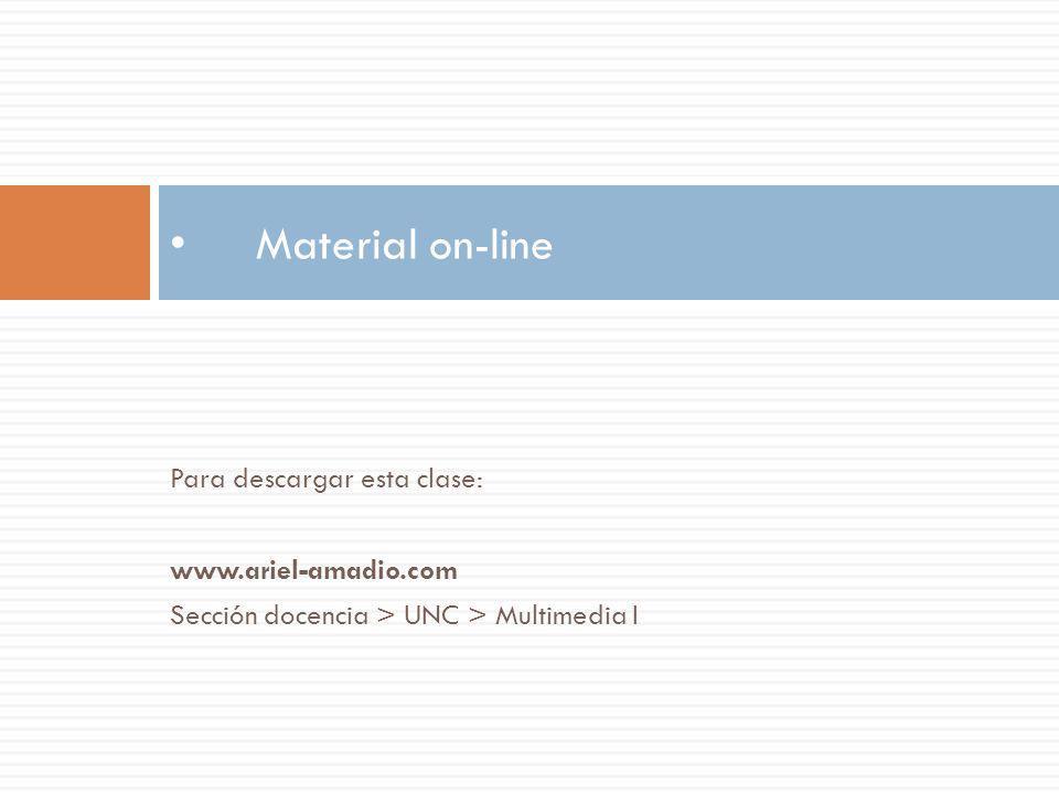 Material on-line Para descargar esta clase: www.ariel-amadio.com