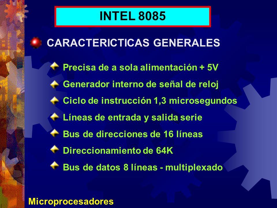INTEL 8085 CARACTERICTICAS GENERALES