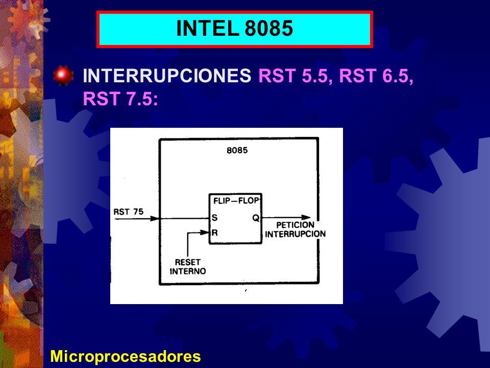 INTEL 8085 INTERRUPCIONES RST 5.5, RST 6.5, RST 7.5: Microprocesadores