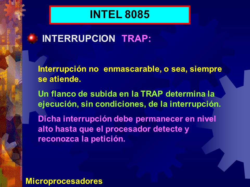 INTEL 8085 INTERRUPCION TRAP: