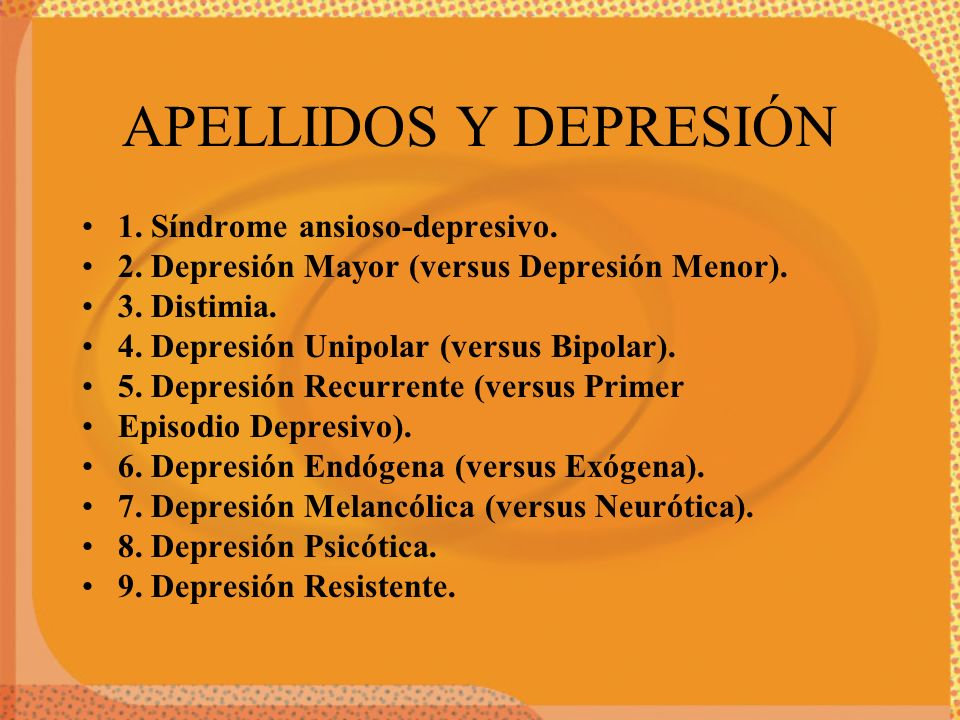 APELLIDOS Y DEPRESIÓN 1. Síndrome ansioso-depresivo.