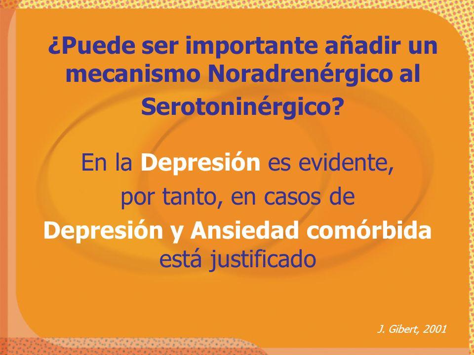 En la Depresión es evidente, por tanto, en casos de