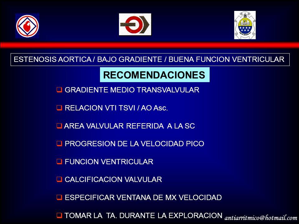 ESTENOSIS AORTICA / BAJO GRADIENTE / BUENA FUNCION VENTRICULAR