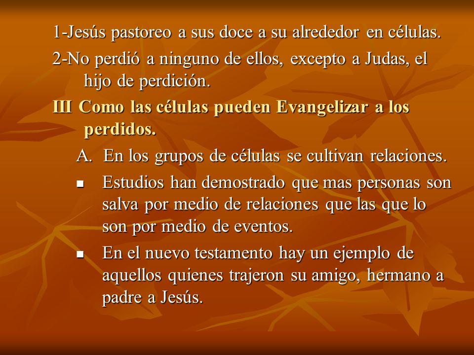 1-Jesús pastoreo a sus doce a su alrededor en células.