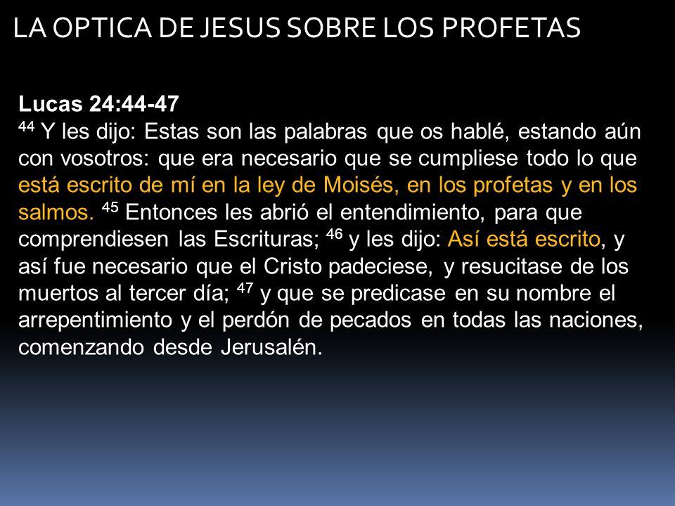 LA OPTICA DE JESUS SOBRE LOS PROFETAS