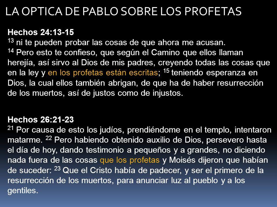 LA OPTICA DE PABLO SOBRE LOS PROFETAS