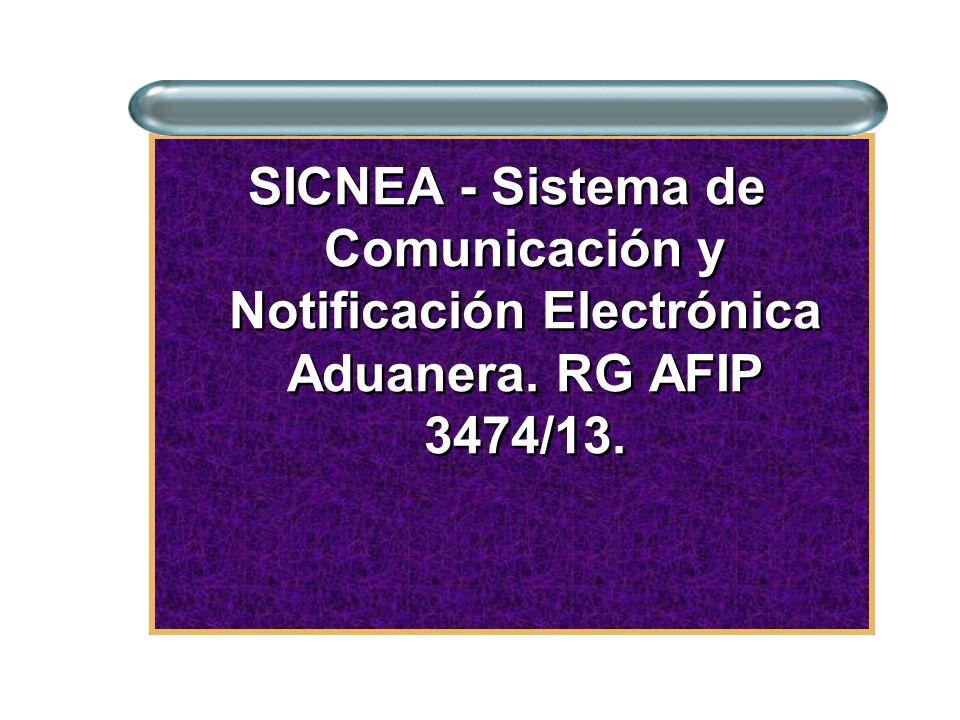 SICNEA - Sistema de Comunicación y Notificación Electrónica Aduanera