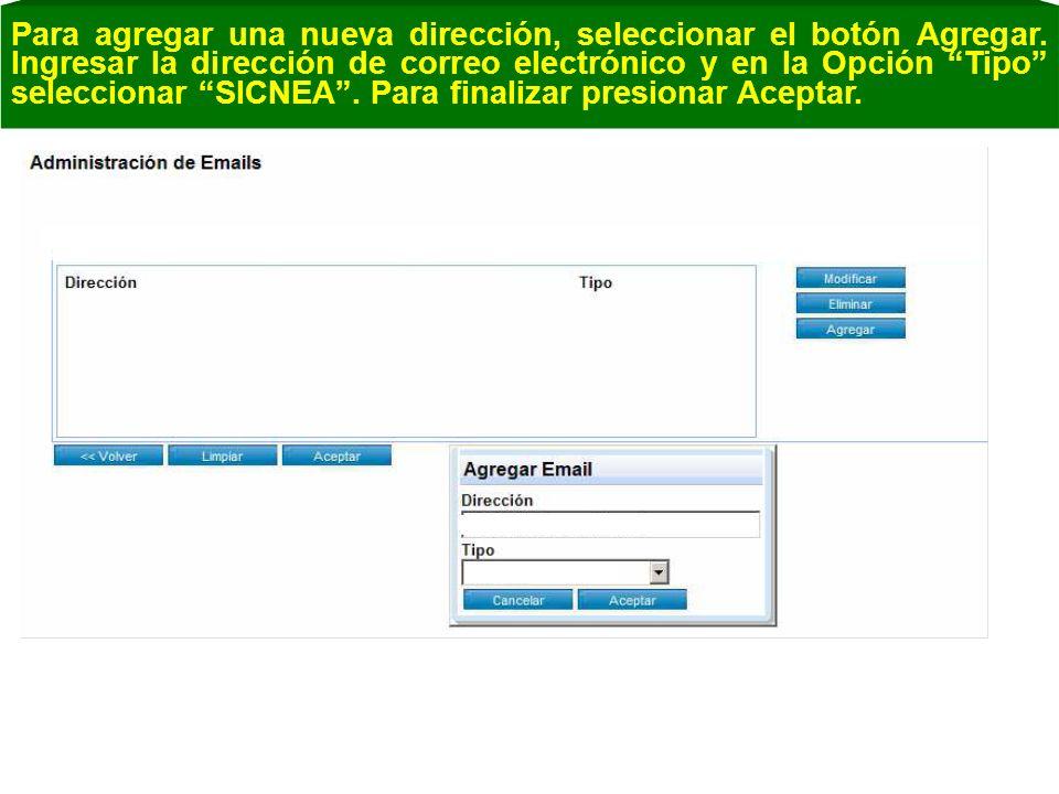Para agregar una nueva dirección, seleccionar el botón Agregar