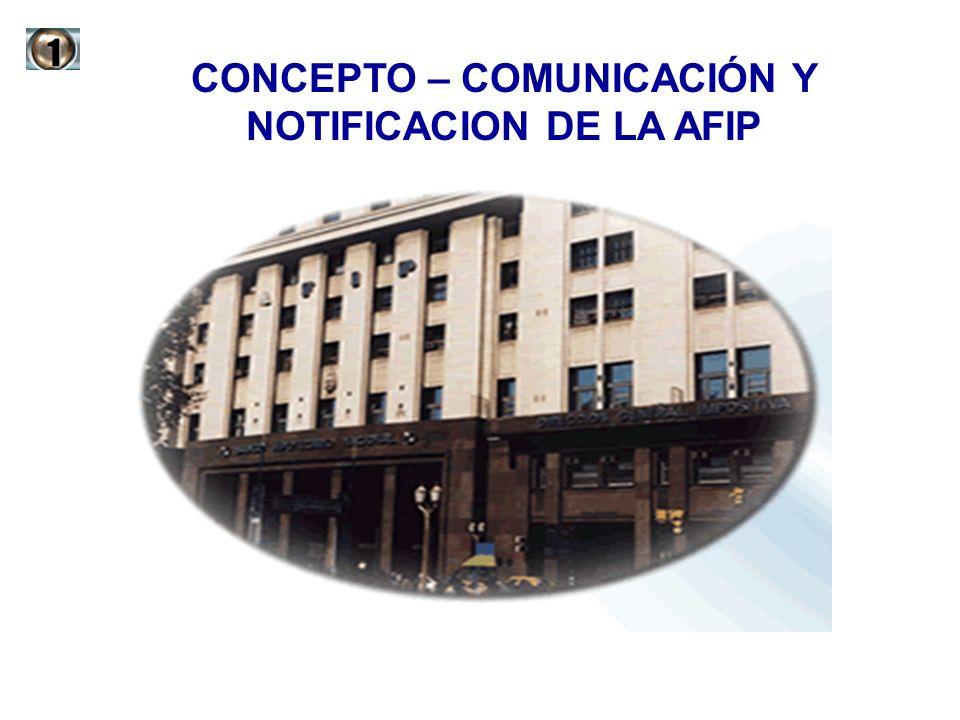 CONCEPTO – COMUNICACIÓN Y NOTIFICACION DE LA AFIP