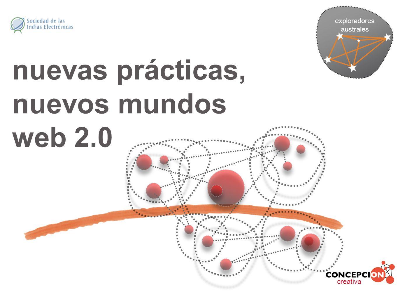 nuevas prácticas, nuevos mundos web 2.0