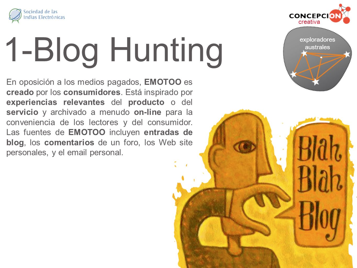 exploradores australes. creativa. 1-Blog Hunting.