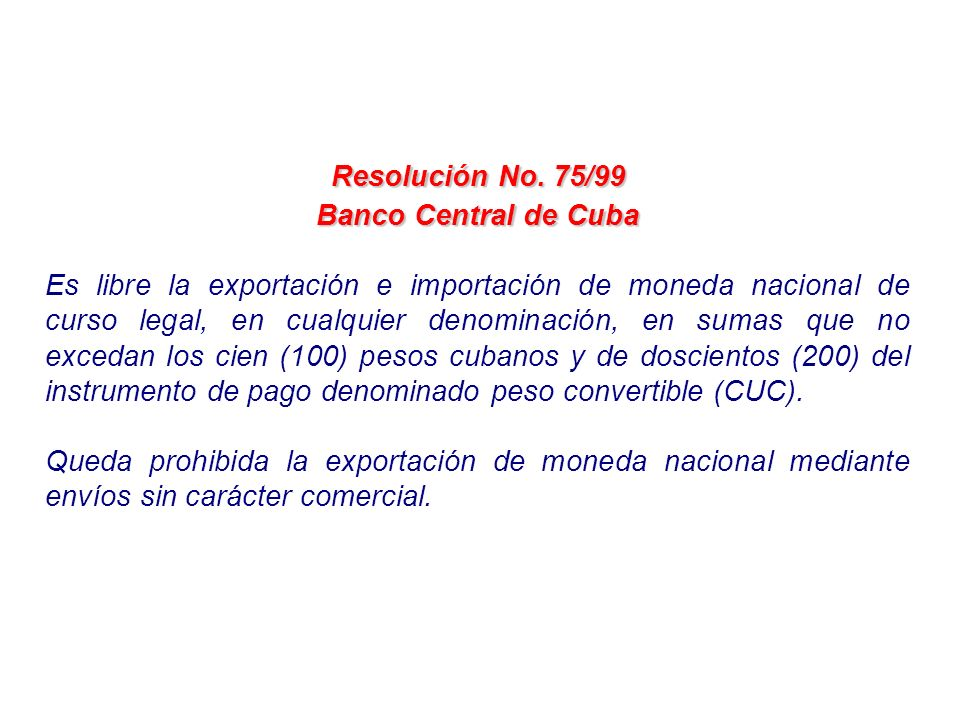 Resolución No. 75/99 Banco Central de Cuba.