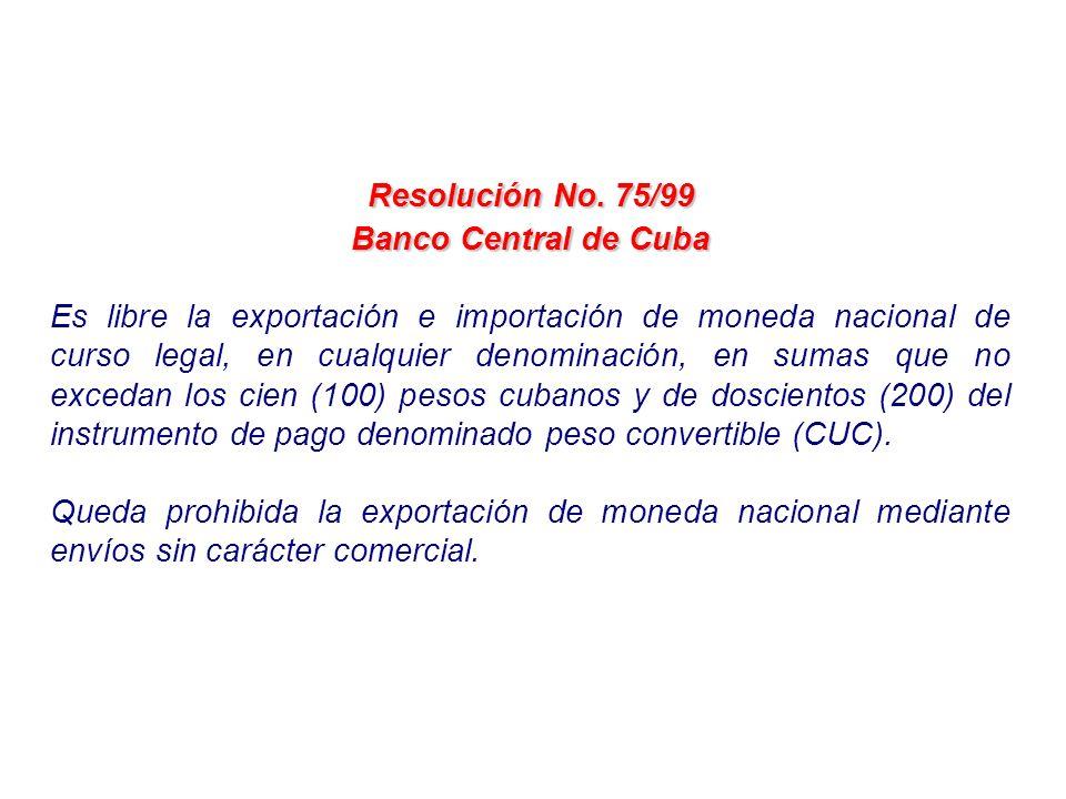 Resolución No. 75/99Banco Central de Cuba.