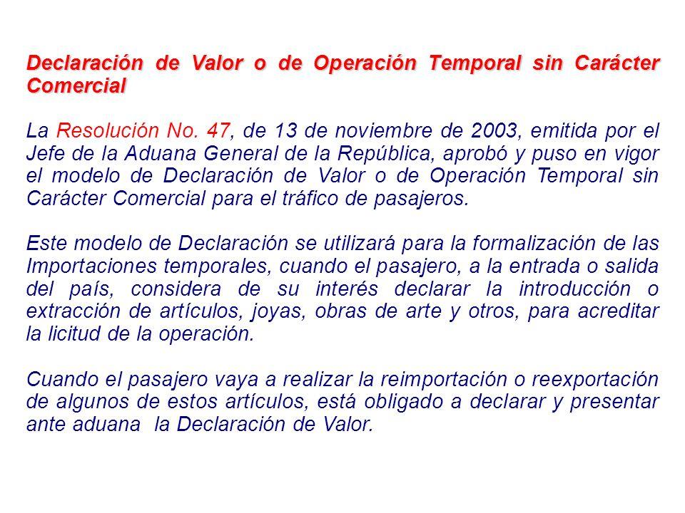 Declaración de Valor o de Operación Temporal sin Carácter Comercial