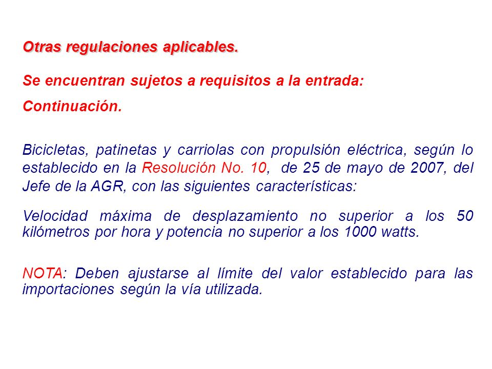 Otras regulaciones aplicables.