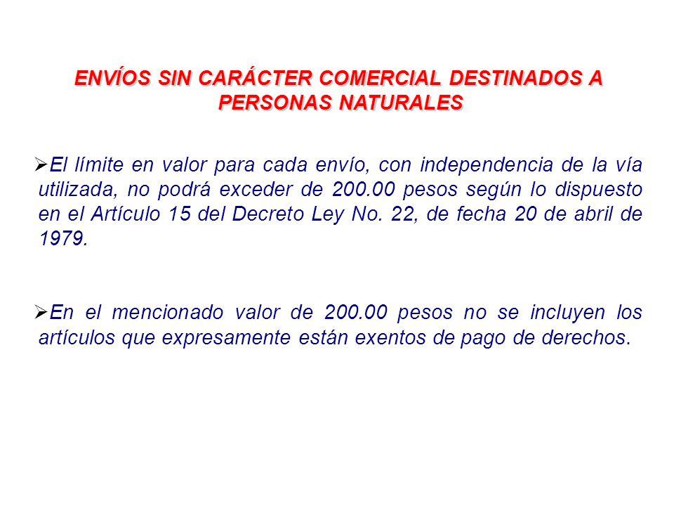 ENVÍOS SIN CARÁCTER COMERCIAL DESTINADOS A PERSONAS NATURALES