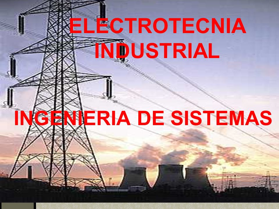 ELECTROTECNIA INDUSTRIAL
